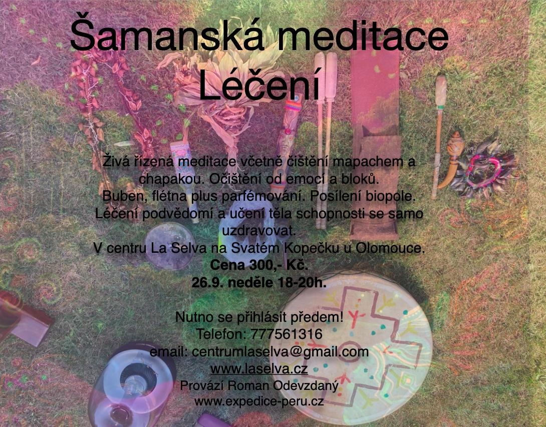 Šamanská meditace - léčení 26.9. neděle 18-20h